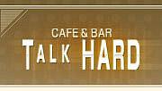 今夜も TALK HARD