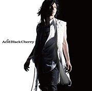 ♪Acid Black Cherryクラブ♪