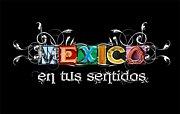 【 Mexico en tus sentidos 】