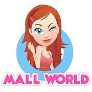 * Mall World *
