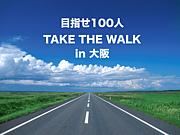 TAKE THE WALK in大阪
