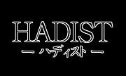 〜HADIST〜