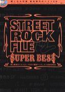 ★ STREET ROCK FILE ★