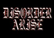 DISORDER ARISE
