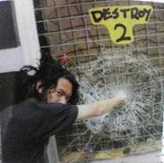 DESTROY 2(デストロイ 2)