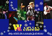 【バンド】Wチーズ
