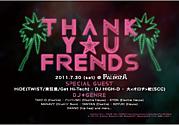 THANK Y☆U FRIENDS