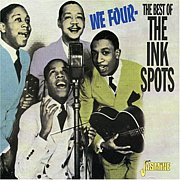 The Ink Spots.