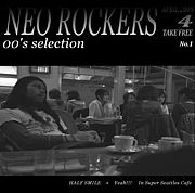 ★Neo Rockers☆