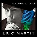 Eric Martinの歌声に惹かれる
