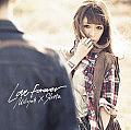 Love Forever / 加藤ミリヤ