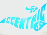 Eccentric 69