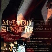MELODIC SUNSHINE 4/13(金)