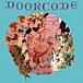 【Door code.】