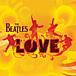 【LOVE / The Beatles】