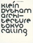 KLEIN DYTHAM ARCHITECTURE