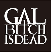 GALBITCH IS DEAD