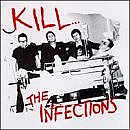 THE INFECTIONS