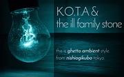 K.O.T.A & THE ILL Family Stone