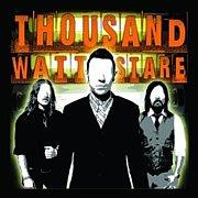 Thousand Watt Stare