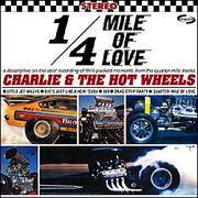 CHARLIE and THE HOT WHEELS