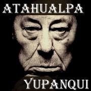 Atahualpa Yupanqui ユパンキ