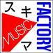スキマ MUSIC FACTORY