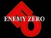 ENEMY ZERO -エネミーゼロ-
