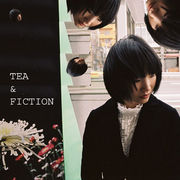 【バンド】 TEA & FICTION