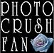 ★PHOTO CRUSH FAN★
