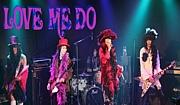 ♪LOVE ME DO♪