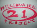 21 Millonaire Project