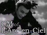 CM of L 'Arc-en-Ciel