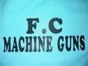 we are F.C MACHINE GUNS!!