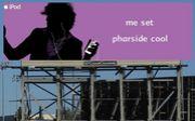 ME!SET PHARSIDE COOL!!
