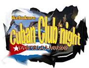 池袋 Cuban  Night