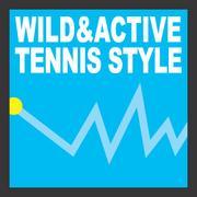 WILD&ACTIVEなTENNIS-STILE!