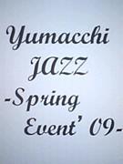 Yumacchi★JAZZ—春—