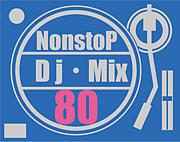 NonstoP Dj Mix 80's