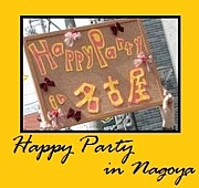 ** Happy Party in 名古屋 * *