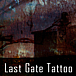 Last Gate Tattoo