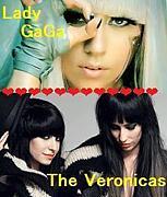 The Veronicas★Lady GaGa★