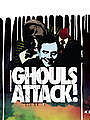 Ghouls Attack!