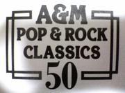 A&M POP&ROCK CLASSICS 50探検隊