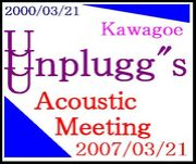"Unplugg""s 『Acoustic Meeting』"
