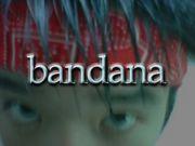 バンダナ -bandana-