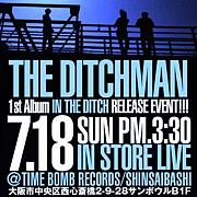 THE DITCHMAN