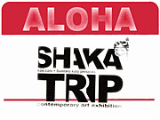 SHAKA TRIP -return of posse-