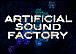 Artificial Sound Factory