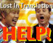 Lost In Translation: Help!